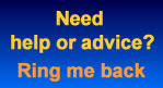 Need help or advice? Use our ringback service.
